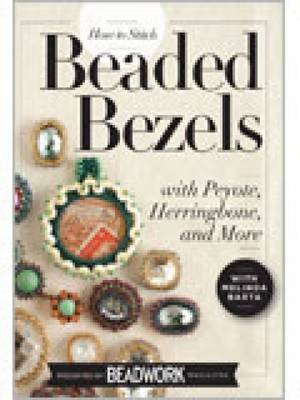 How to Stitch Beaded Bezels