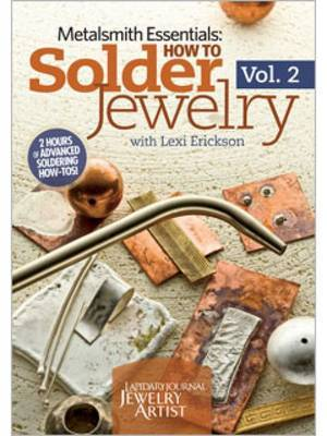 How to Solder Jewelry Volume 2