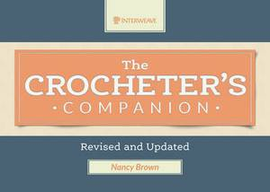 Crocheter's Companion: Revised and Updated