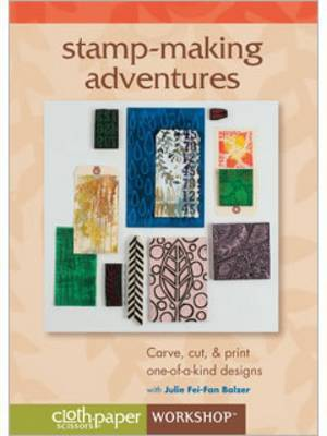 Stamp-Making Adventures Carve Cut & Print One-of-a-Kind Designs