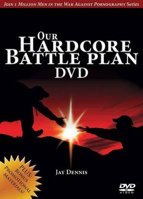 Our Hardcore Battle Plan DVD: Joining in the War Against Pornography