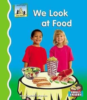 We Look at Food