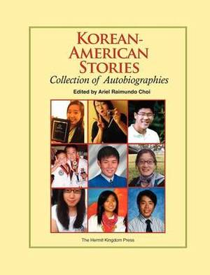 Korean-American Stories: Collection of Autobiographies