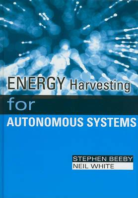 Energy Harvesting for Autonomous Systems