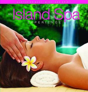An Island Spa Experience