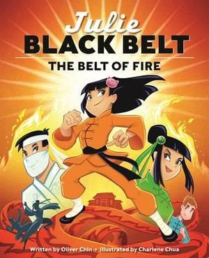 Julie Black Belt: The Belt of Fire
