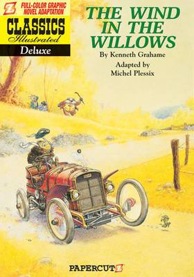 Classics Illustrated Deluxe: The Wind in the Willows