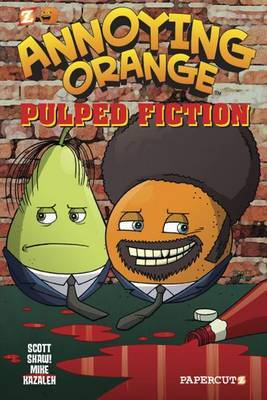 Annoying Orange #3: Pulped Fiction
