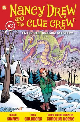 Nancy Drew and the Clue Crew: No. 3: Enter the Dragon Mystery