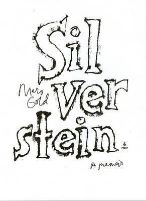 Silverstein & Me  : A Memoir
