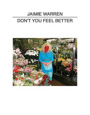TinyVices: Jaimie Warren: Don't You Feel Better