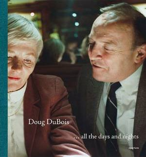 Doug DuBois: ..All the Days and Nights