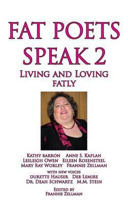 Fat Poets Speak 2: Living and Loving Fatly