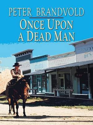 Once Upon a Dead Man