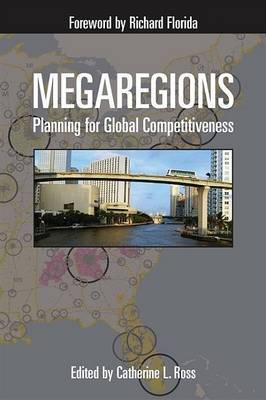 Megaregions: Planning for Global Competitiveness