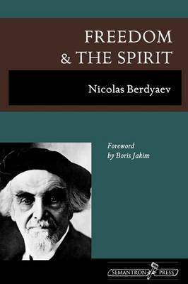 Freedom and the Spirit