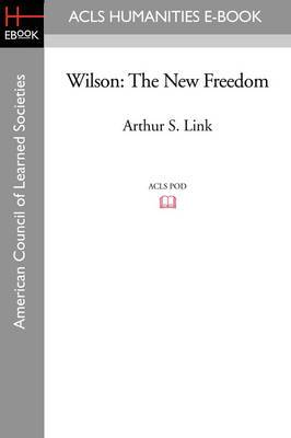 Wilson: The New Freedom