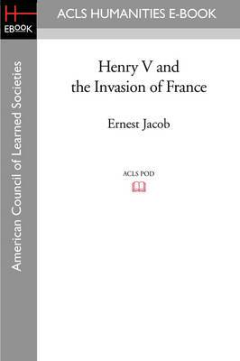 Henry V and the Invasion of France