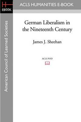 German Liberalism in the Nineteenth Century