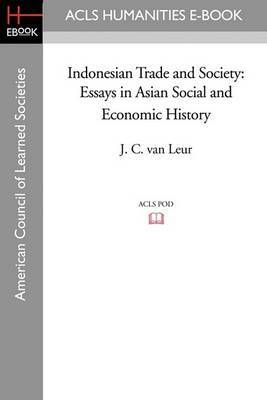 Indonesian Trade and Society: Essays in Asian Social and Economic History