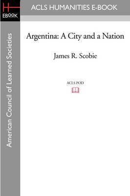 Argentina: A City and a Nation