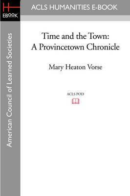 Time and the Town: A Provincetown Chronicle