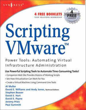 Scripting VMware Power Tools: Automating Virtual Infrastructure Administration