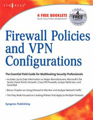 Firewall Policies and VPN Configurations