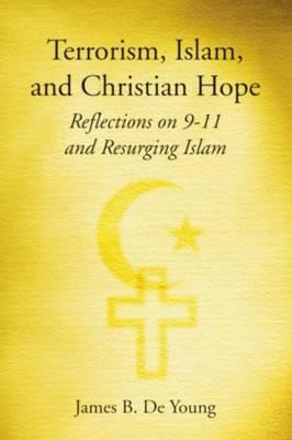 Terrorism, Islam, and Christian Hope