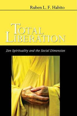 Total Liberation: Zen Spirituality and the Social Dimension