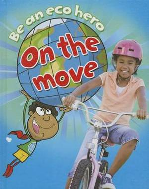 Be an Eco Hero on the Move