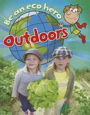 Be an Eco Hero Outdoors