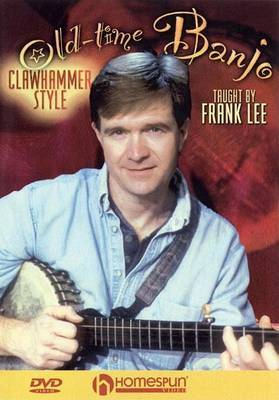 Old-Time Banjo: Clawhammer Style