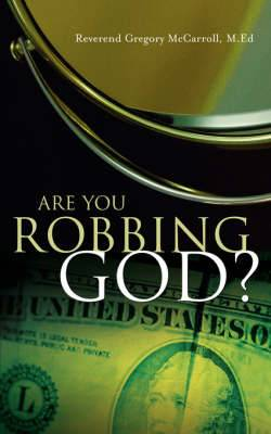 Are You Robbing God?