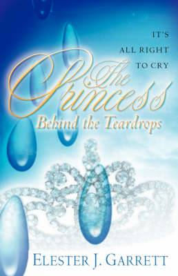 The Princess Behind the Teardrops