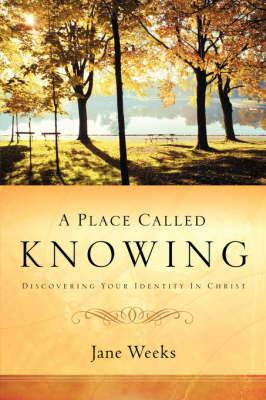 A Place Called Knowing