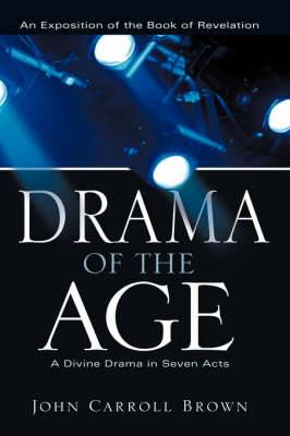 Drama of the Age