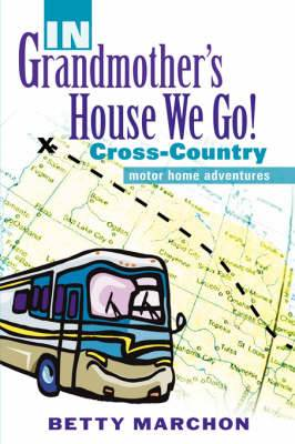 In Grandmother's House We Go!