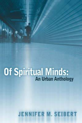 Of Spiritual Minds: An Urban Anthology