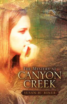 The Mystery at Canyon Creek