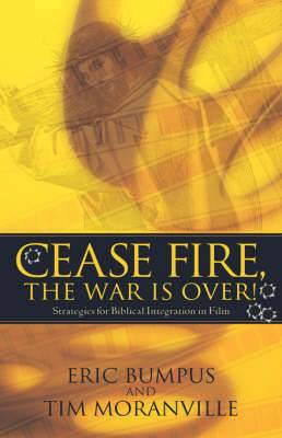 Cease Fire, the War Is Over!
