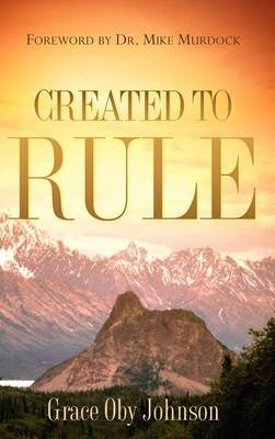 Created to Rule
