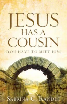 Jesus Has a Cousin