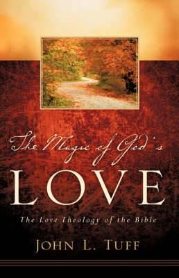 The Magic of God's Love