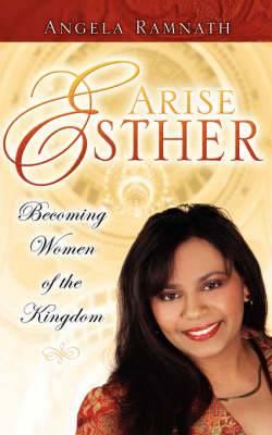 Arise Esther