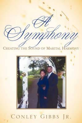 A Symphony: Creating the Sound of Marital Harmony