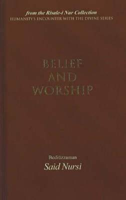 Belief and Worship: From the Risale-I Nur Collection