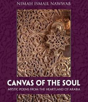Canvas of the Soul: Mystic Poems from the Heartland of Afrabia
