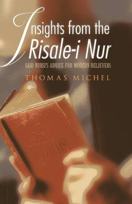 Insights from the Risale i Nur: Said Nursi's Advice for Modern Believers