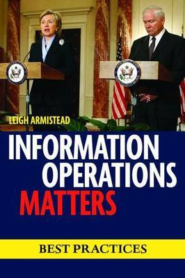 Information Operations Matters: Best Practices